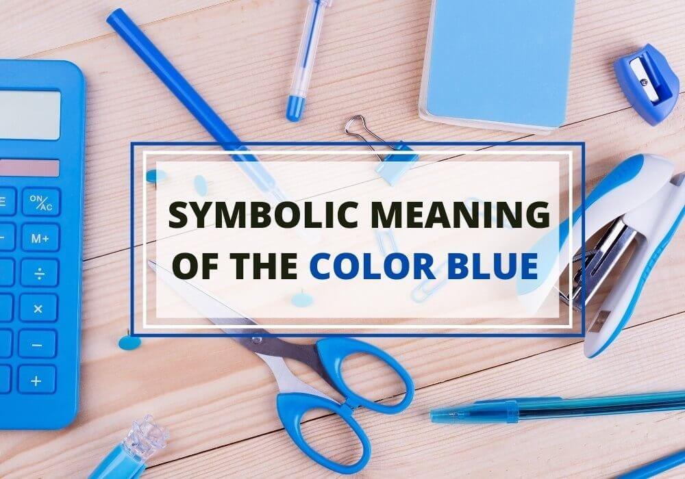 Blue color symbolism meaning
