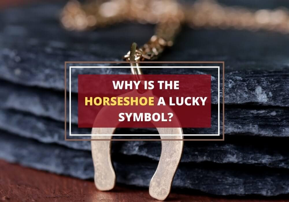 Why is horseshoe a luckysymbol
