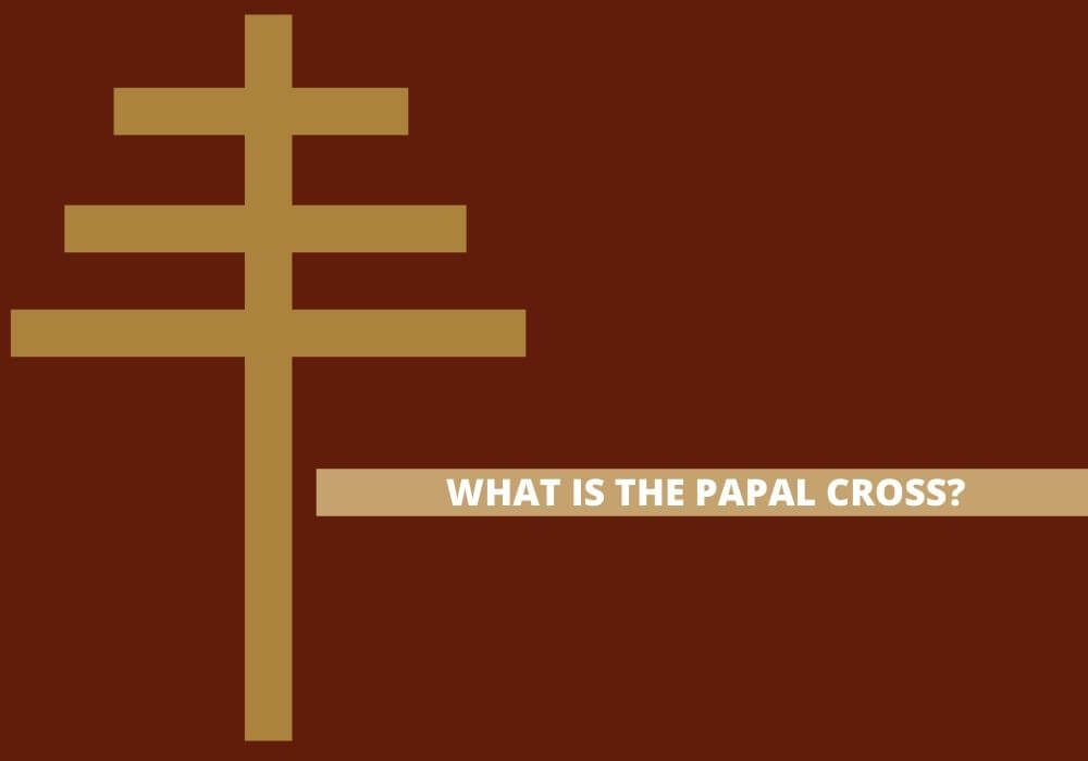 Papal cross origins symbolism