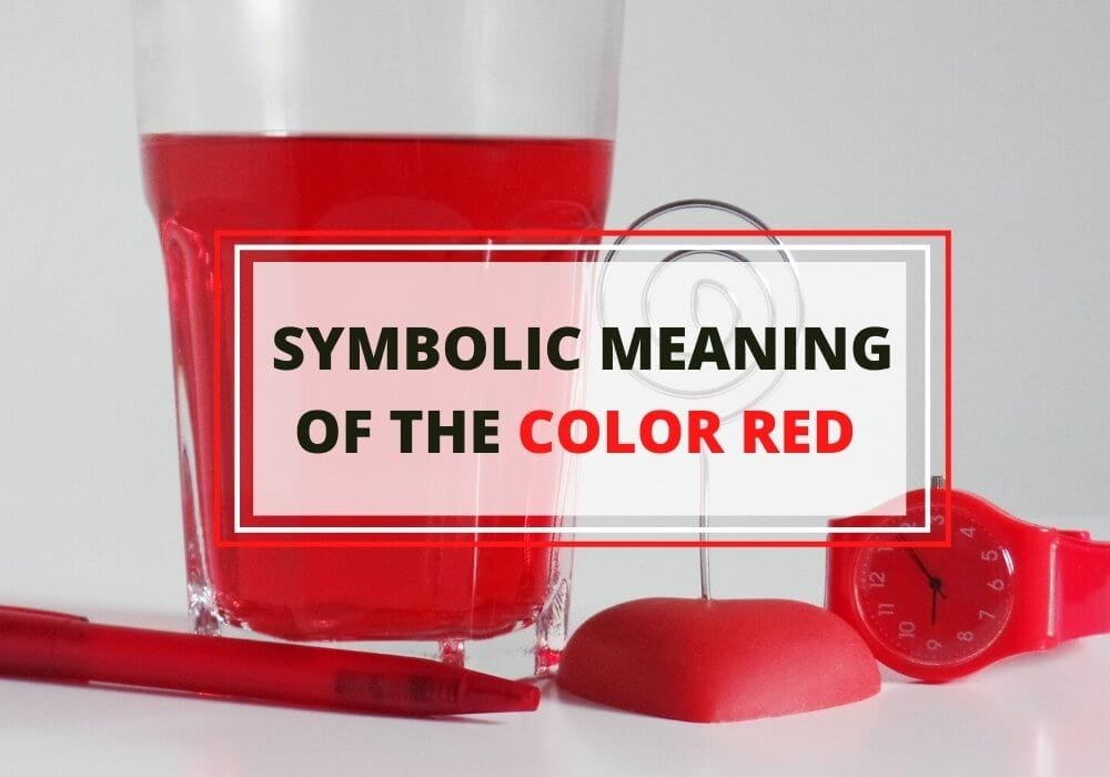 Symbolic meaning of color red