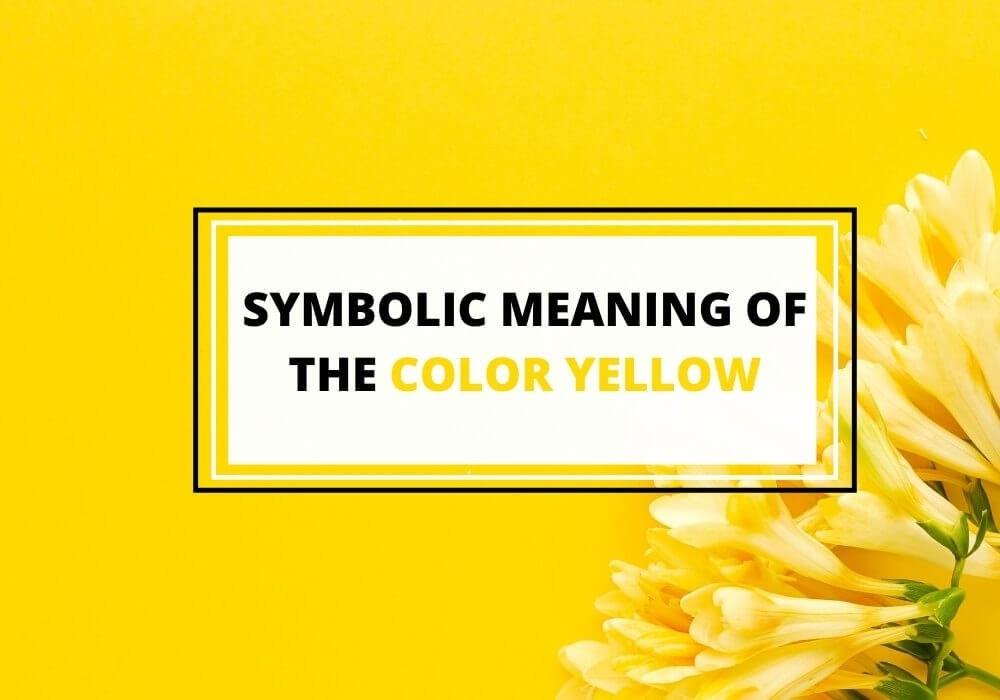 Symbolic meaning of yellow color
