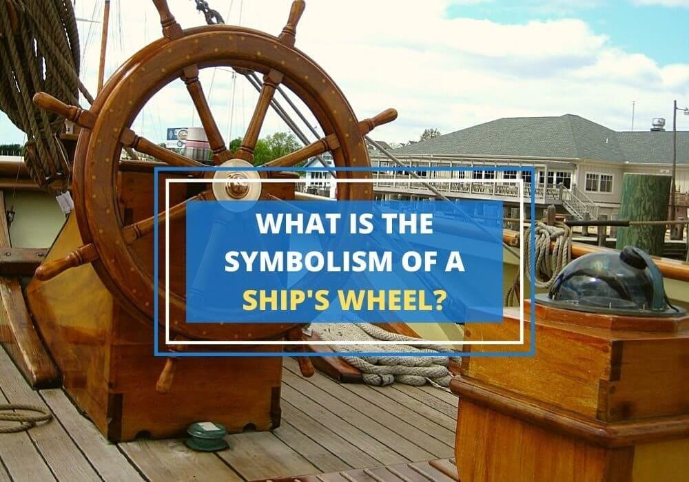 Symbolism of ships wheel