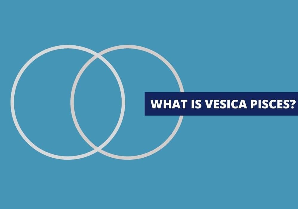 What is vesica pisces