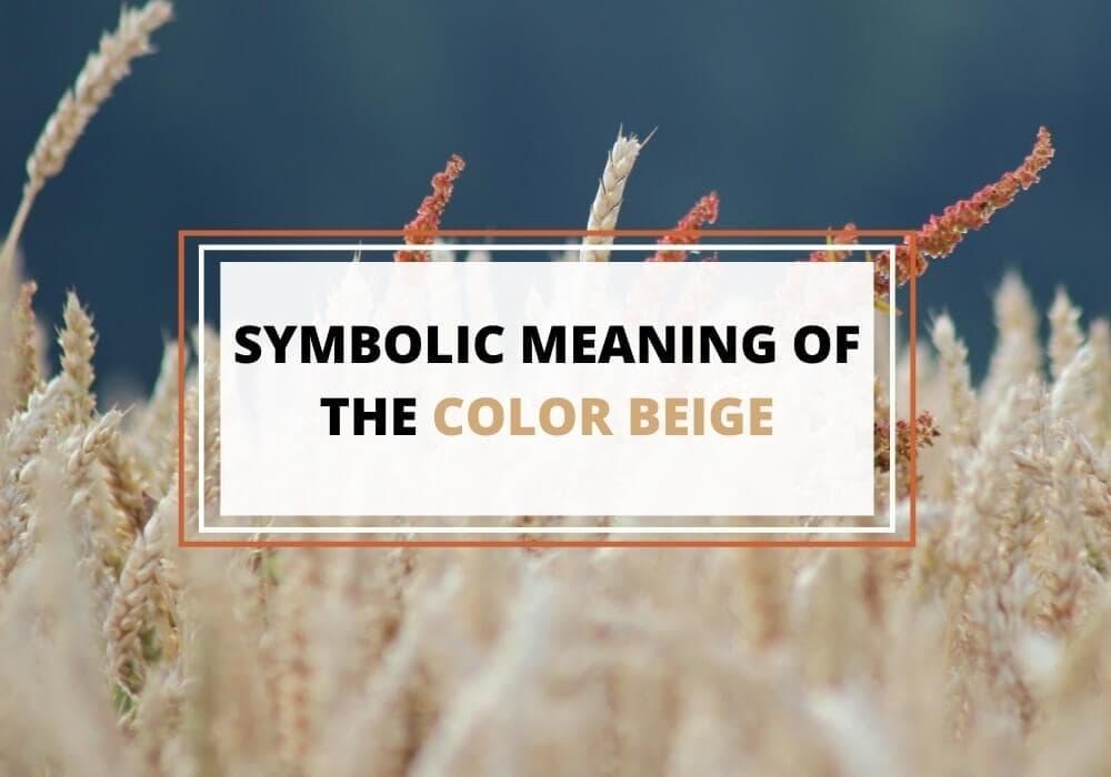 Beige color symbolism
