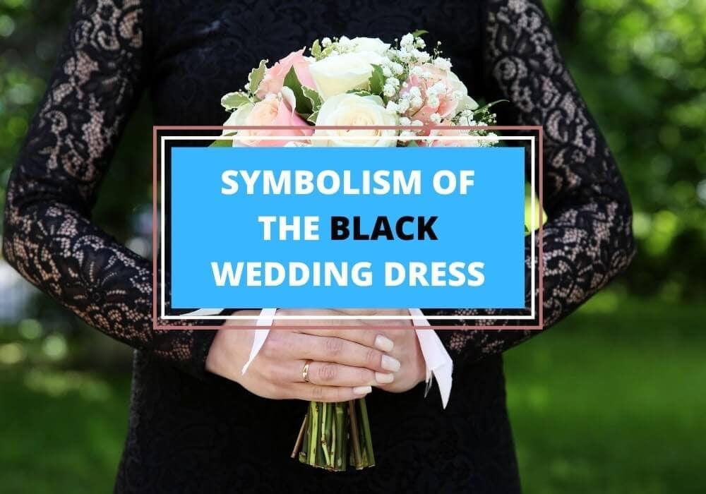 Black wedding dress symbolism
