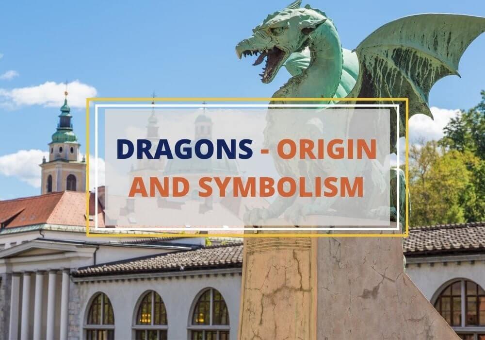 Dragon symbolism and origins