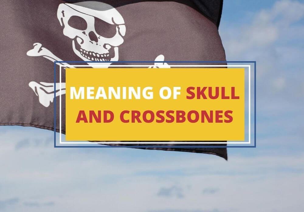 Skull and crossbones symbolism