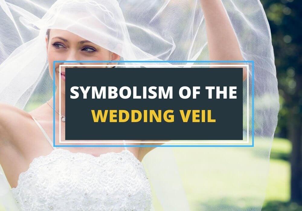 Symbolism of bridal veil