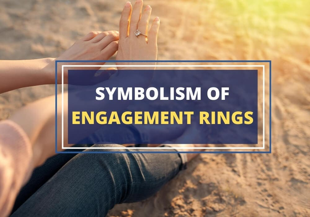 Symbolism of engagement rings