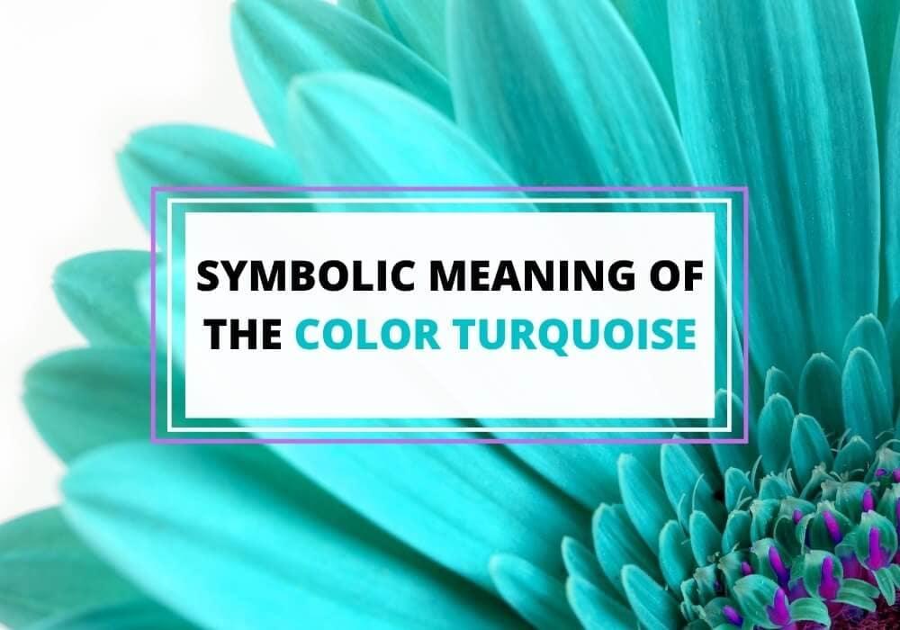 Turquoise symbolism