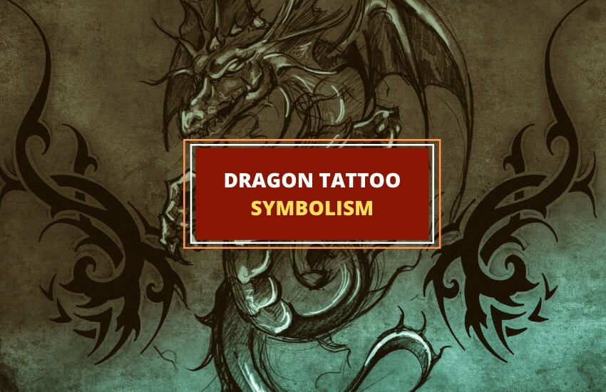 Dragon tattoo symbolism meaning