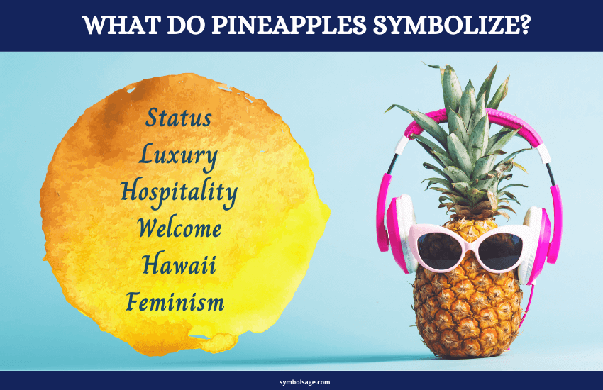 Symbolism of pineapples