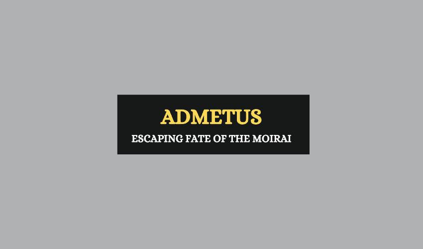 Admetus Greek mythology