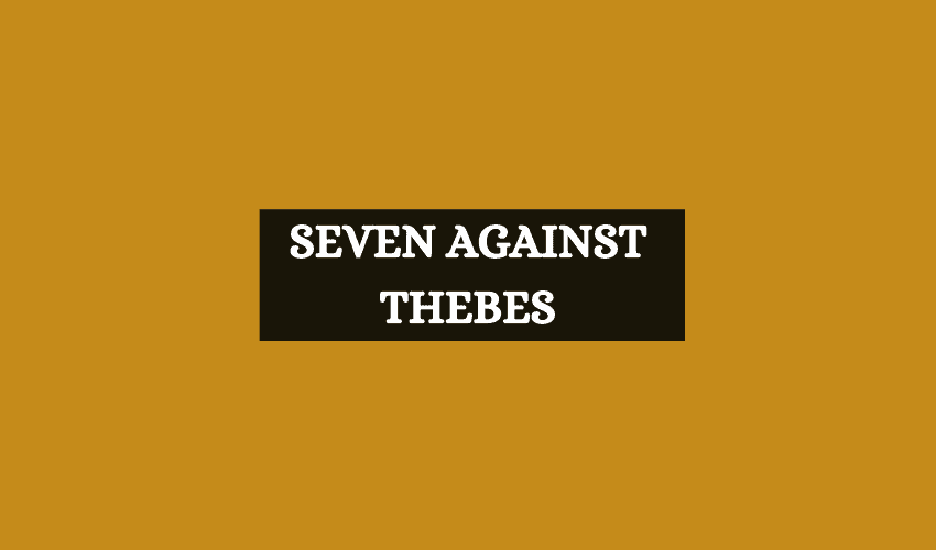 Seven against thebes Greek mythology