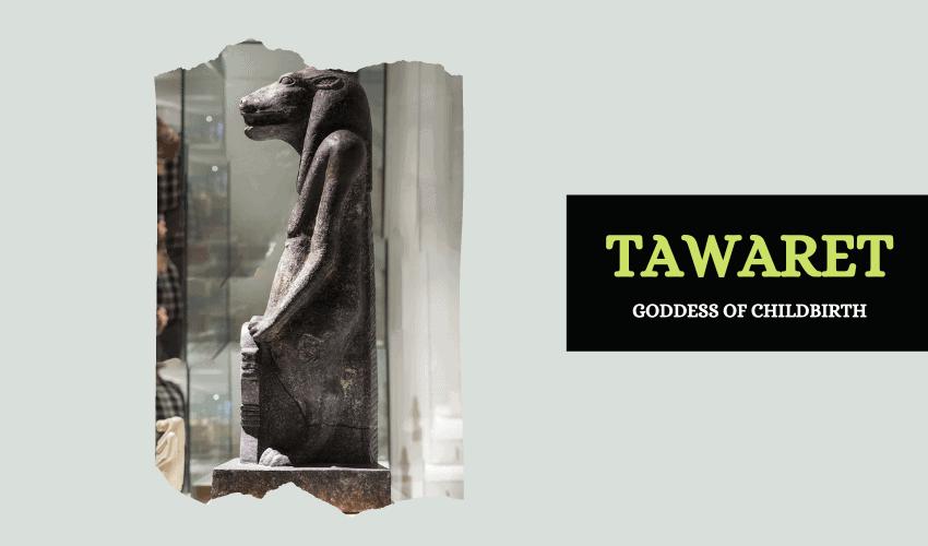 Tawaret Egyptian goddess childbirth