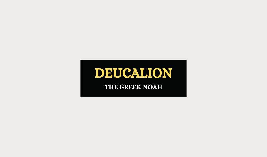 Deucalion son of Prometheus Greek mythology