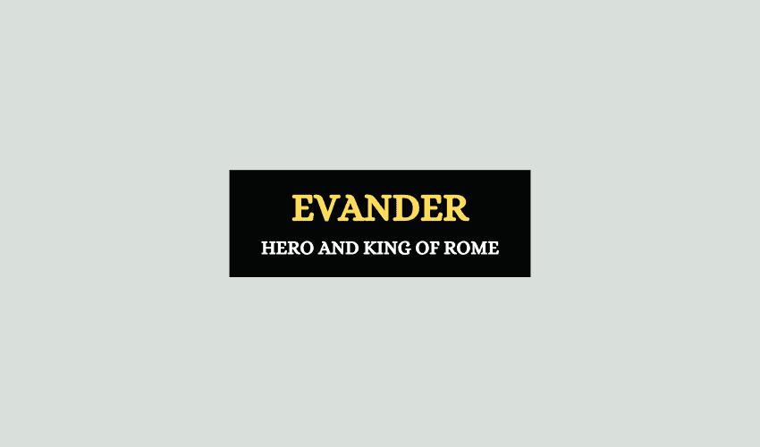 Evander Rome Greek hero