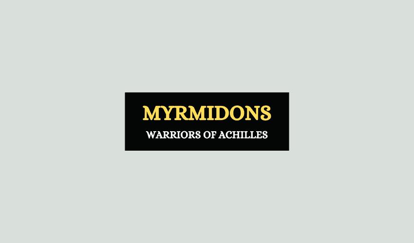 Myrmidons Achilles Greek myth
