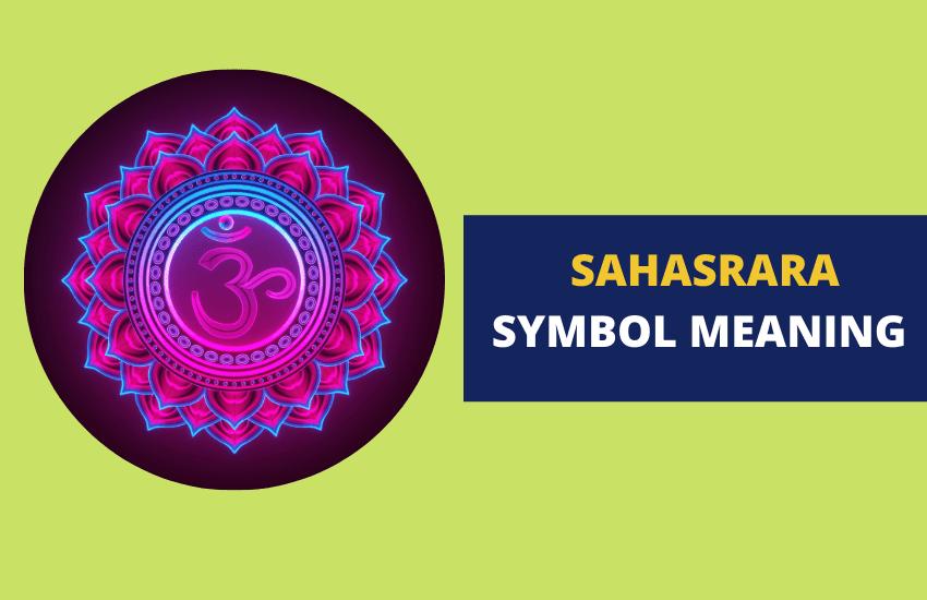Sahasrara symbol meaning chakra