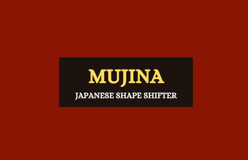 Mujina Japanese shape shifter