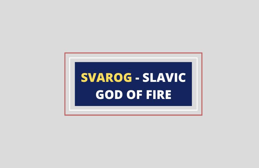 Svarog Slavic god of fire