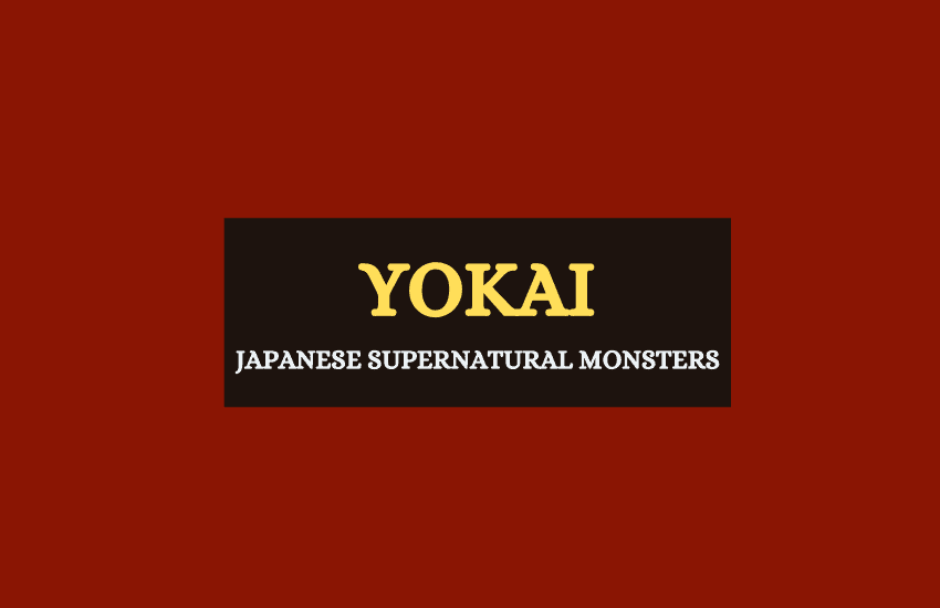 Yokai Japanese supernatural monsters