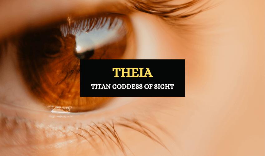 Theia Greek titan goddess of sight