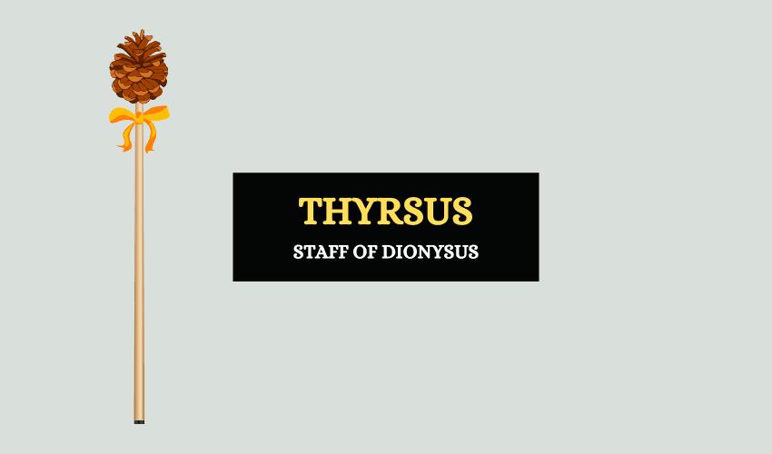 Thyrsus staff of dionysus meaning symbolism