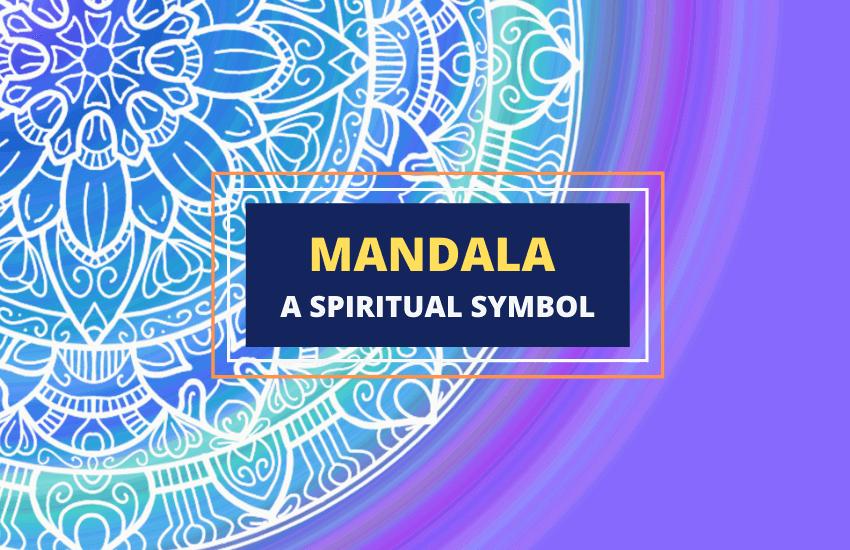 Mandala symbol meaning symbolism