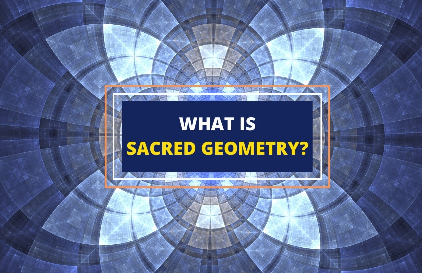 Sacred geometry meaning guide