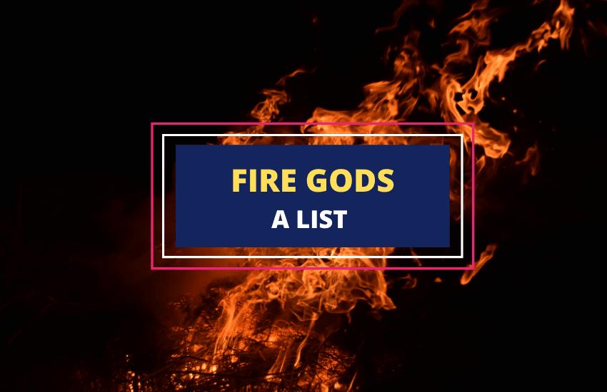 Fire gods list