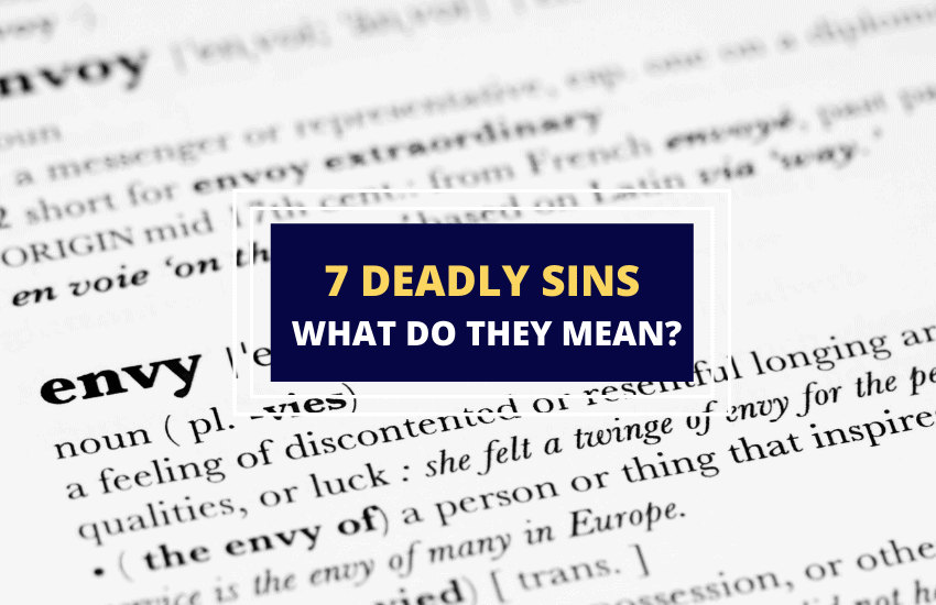 Seven deadly sins and what they mean