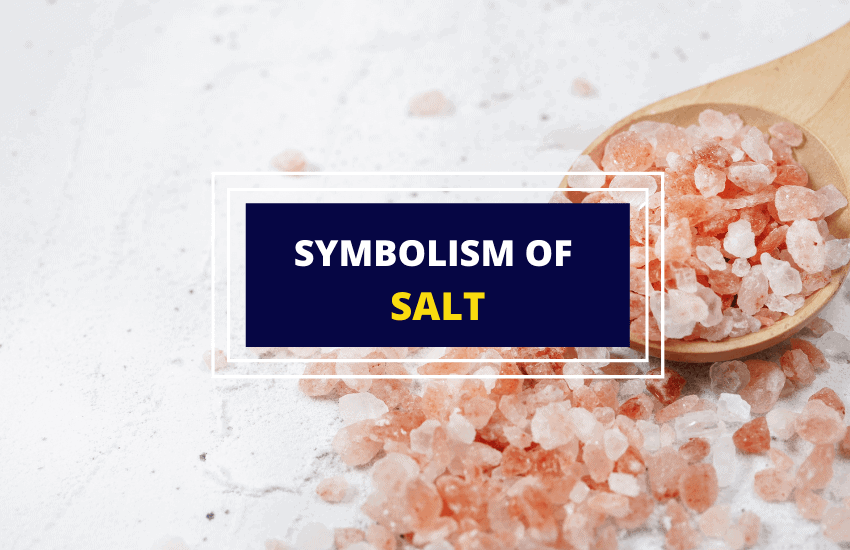 Symbolism and meaning of salt