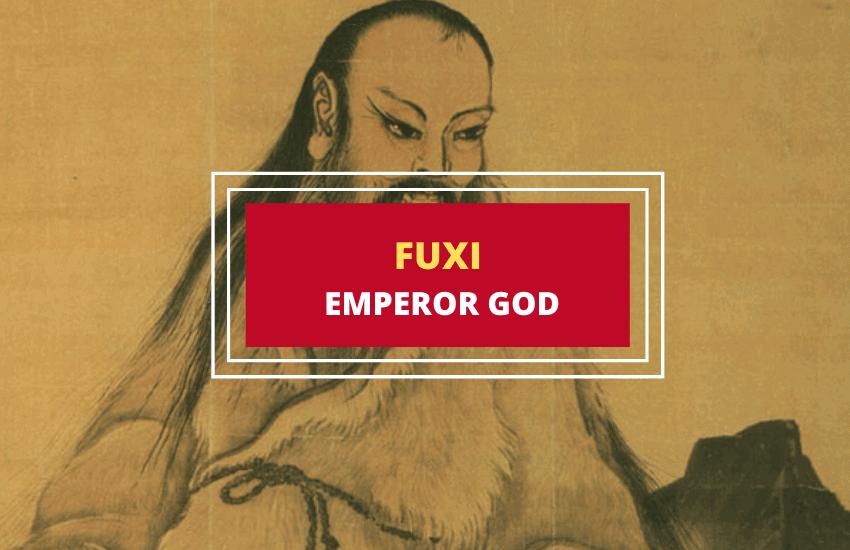 Who is Fuxi of Chinese mythology