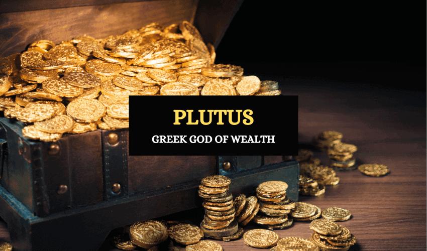 Greek god of wealth Plutus