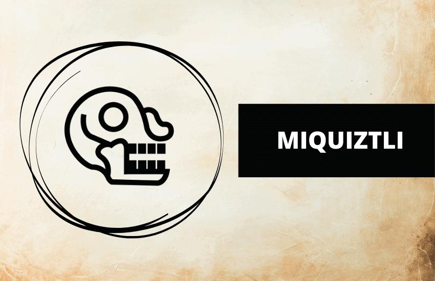 Miquiztli symbolism meaning Aztec