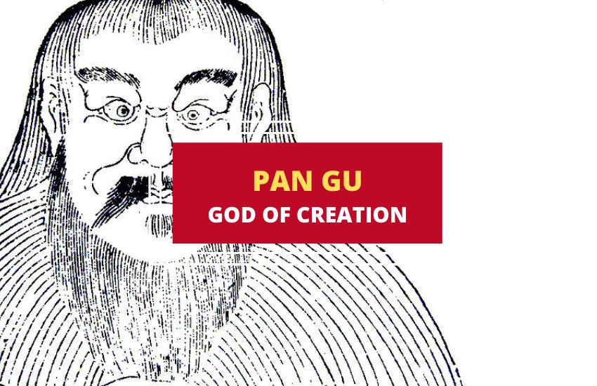 Pan Gu Chinese god of creation