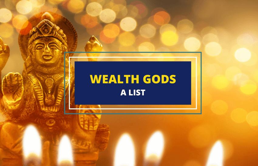Wealth gods list
