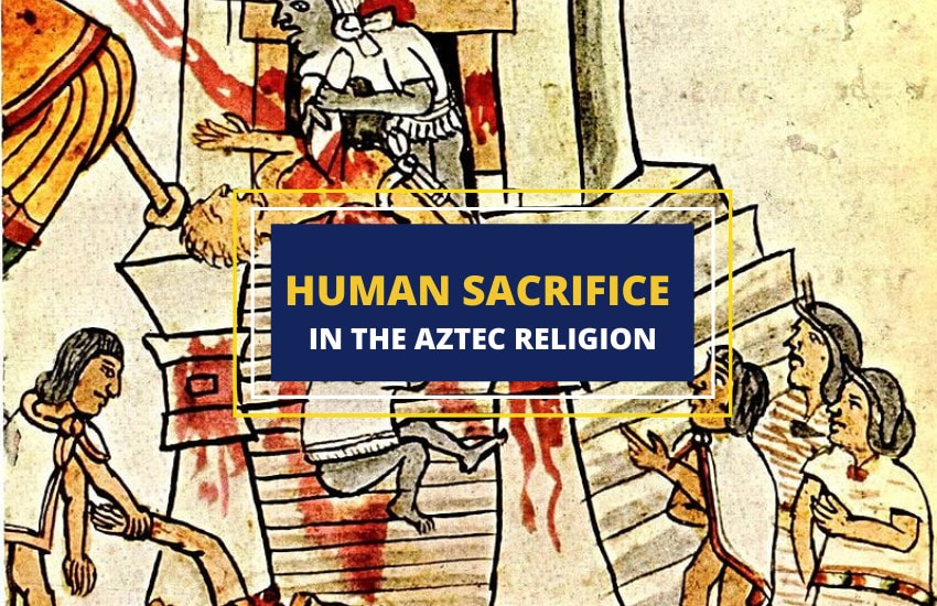 Aztec human sacrifice and religion