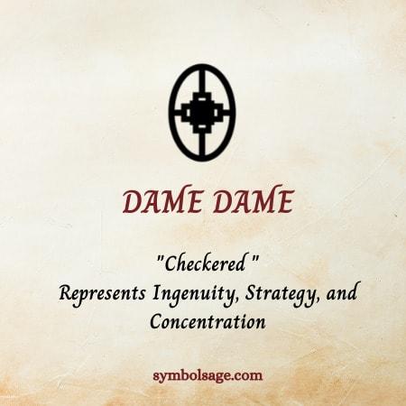 Dame dame symbol meaning
