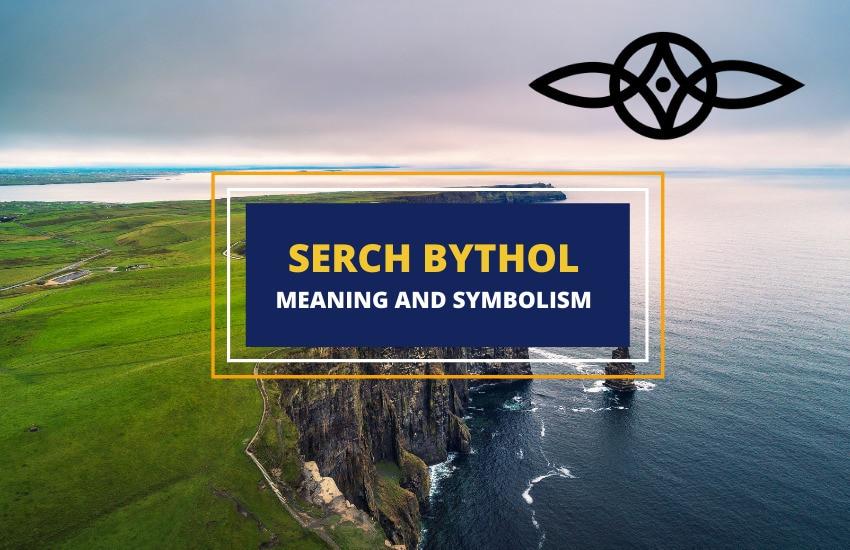 Serch bythol symbolism