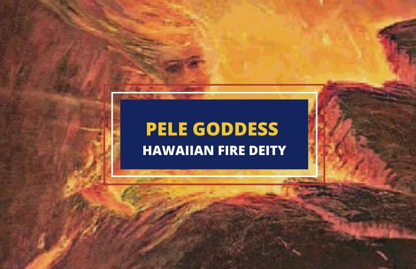 Pele goddess Hawaii mythology
