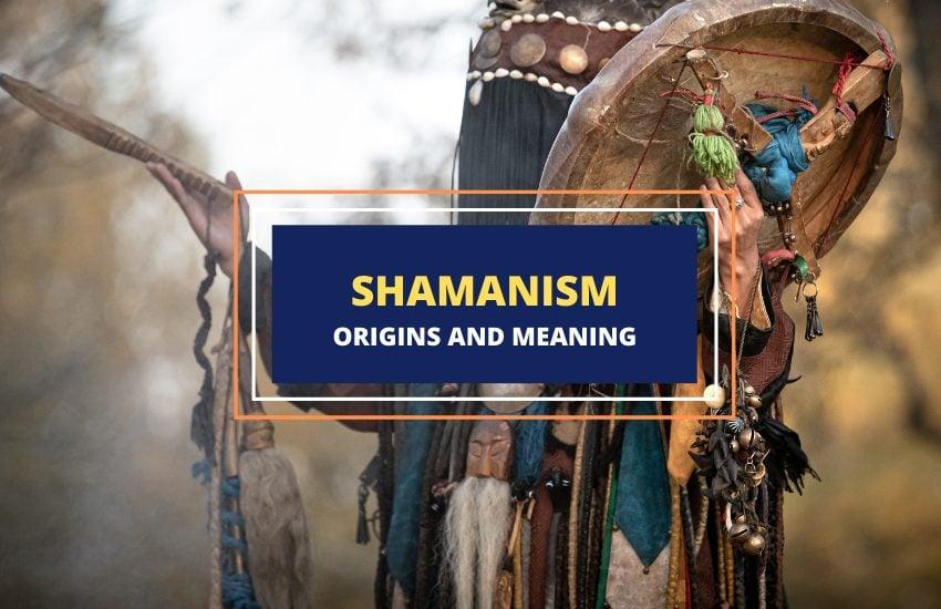 Shamanism meaning symbolism history