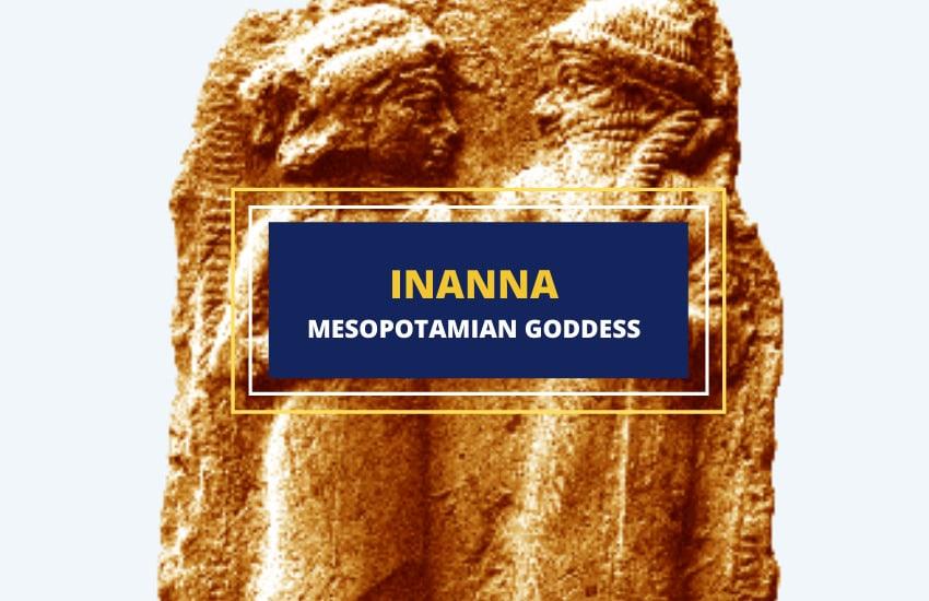 Who is Inanna goddess