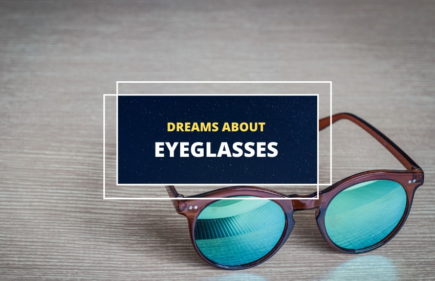 Dreaming of eyeglasses interpretation