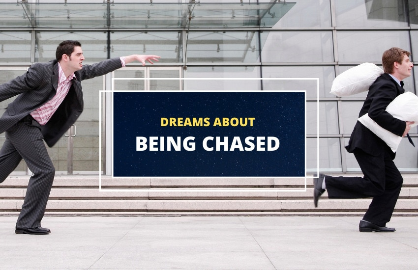 Being Chased dreams meaning