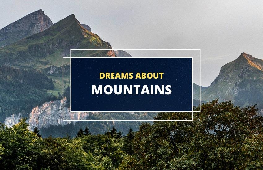 Dreams of mountains interpretation